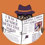 Detective reading a newspaper, to illustrate 'Gender Detectives'